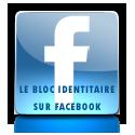 Le Bloc Identitaire sur Facebook