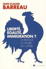 Liberté, égalité, immigration