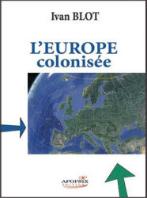 L'Europe colonisée