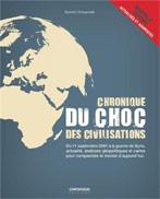 Chronique du Choc des civilisations, par Aymeric Chauprade