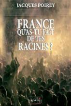 France, qu'as-tu fait de tes racines