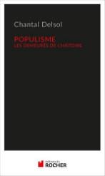 Populisme. Les demeurés de l'Histoire